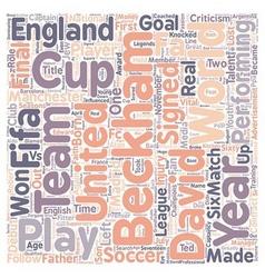 Soccer legends david beckham text background vector