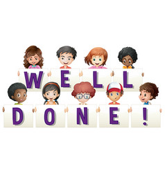 children holding sign for word well done vector image vector image