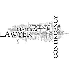 What kind of lawyer to hire in a case of medical vector