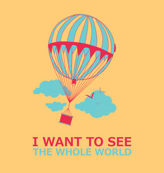 Motivational travel poster with balloon vector