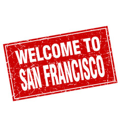 San francisco red square grunge welcome to stamp vector