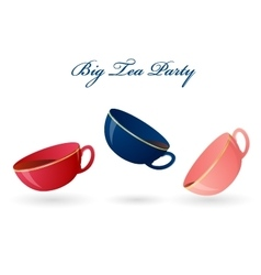 Three colorful cups Big tea party vector image vector image