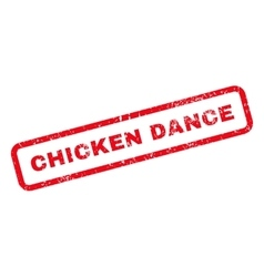 Chicken dance text rubber stamp vector