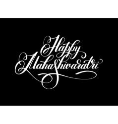 Happy mahashivaratri handwritten ink lettering vector