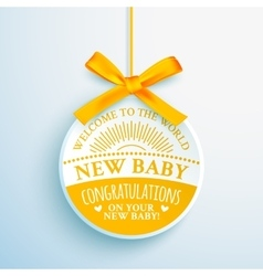 Bright congratulatory label for newborn vector