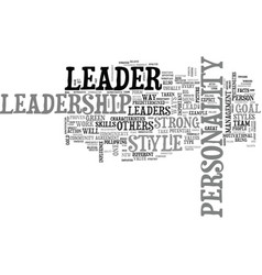 What kind of leader are you text word cloud vector