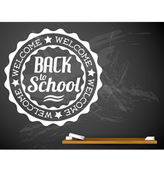 Back to school white on a chalkboard vector image vector image