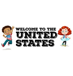 Welcome to us poster vector