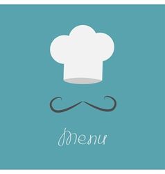 Big chefs hat and mustache menu card flat design vector