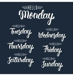 Hello monday handwritten days of the week vector