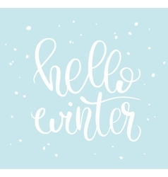 Hello winter phrase and snow vector image