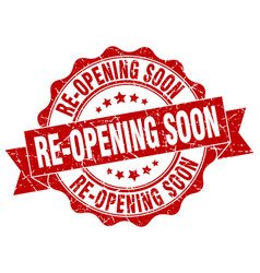 Re-opening soon stamp sign seal vector