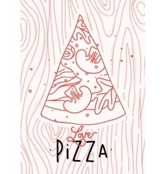 Poster love pizza slice vector