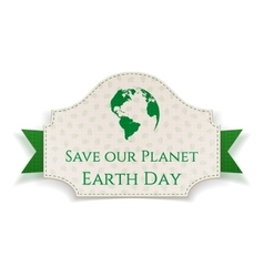 Earth day realistic banner on green ribbon vector