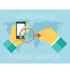 Worldwide mobile search hands phone magnifying vector