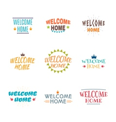 Welcome home collection set of 9 colored labels vector
