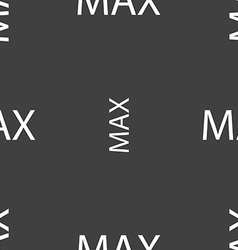 Maximum sign icon seamless pattern on a gray vector