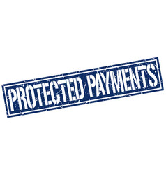 Protected payments square grunge stamp vector