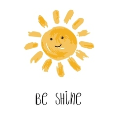 Be shine  fun quote vector
