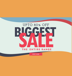 biggest sale banner poster advertisement template vector image