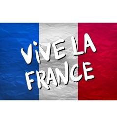 Vive la france hand painted national flag vector