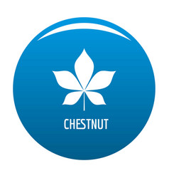 Chestnut leaf icon blue vector