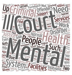Mental health courts 1 text background wordcloud vector