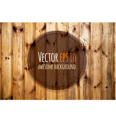 old wooden panels natural wooden vector image vector image