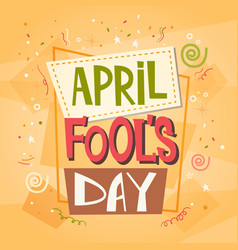 Fool day april holiday greeting card banner vector
