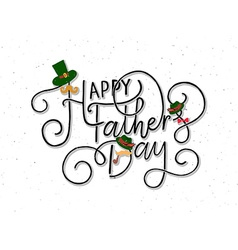 Happy fathers day lettering typography on textured vector