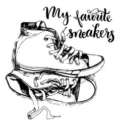 Vintage sneakers and inspirational letterin vector