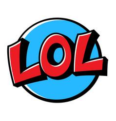 lol cartoon lettering vector image