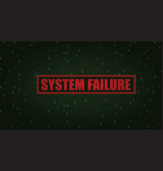 system failure vector image vector image
