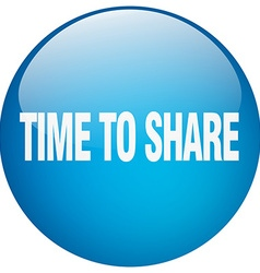 Time to share blue round gel isolated push button vector