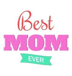 Best mom ever icon cartoon style vector