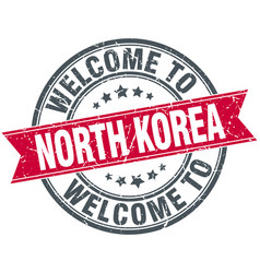 welcome to north korea red round vintage stamp vector image vector image
