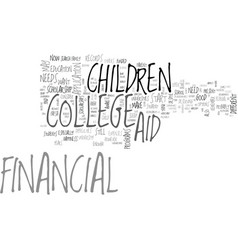 Aid college financial scholarship text word cloud vector