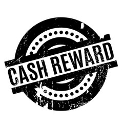 Cash reward rubber stamp vector