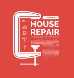 house repair with tools and clamp vector image