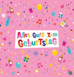 Alles gute zum geburtstag german happy birthday vector
