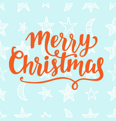 merry christmas greeting card brush lettering vector image vector image