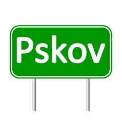 Pskov road sign vector image