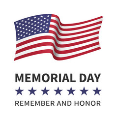 memorial day remember honor poster flag of the usa vector image