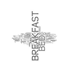 What makes a bed breakfast so special text word vector