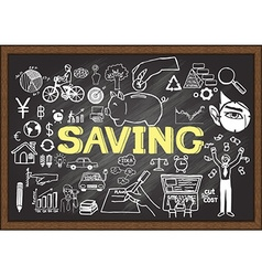 Hand drawn saving on chalkboard vector