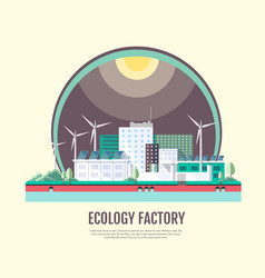 flat style modern design of ecology factory vector image