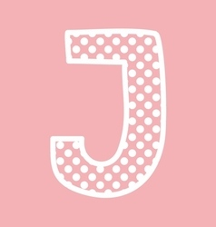 J alphabet letter with white polka dots on pink vector image