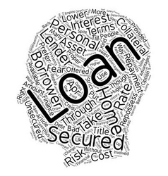 Secured Personal Loans Employ the Right Kind of vector image vector image