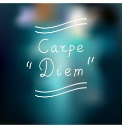 Typographic design carpe diem vector