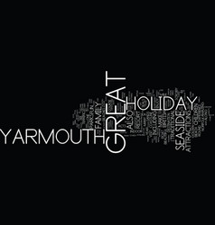Great yarmouth for the perfect seaside holiday vector